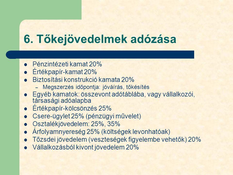6. Tőkejövedelmek adózása