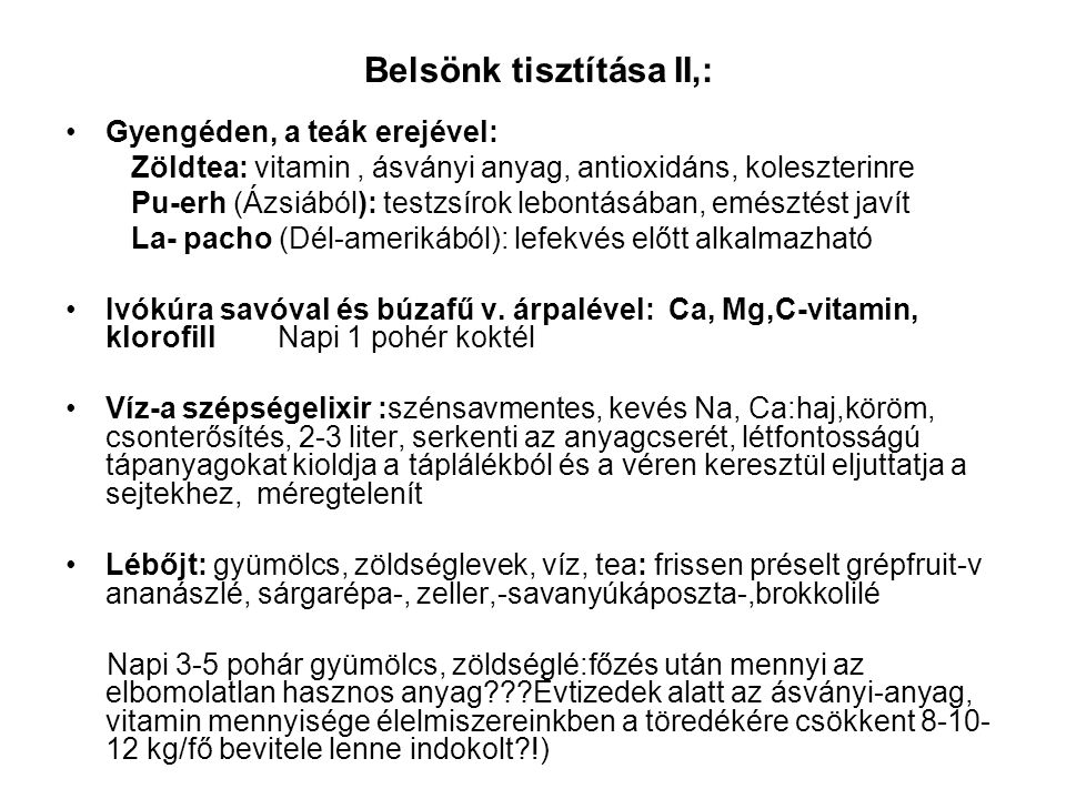 Belsönk tisztítása II,: