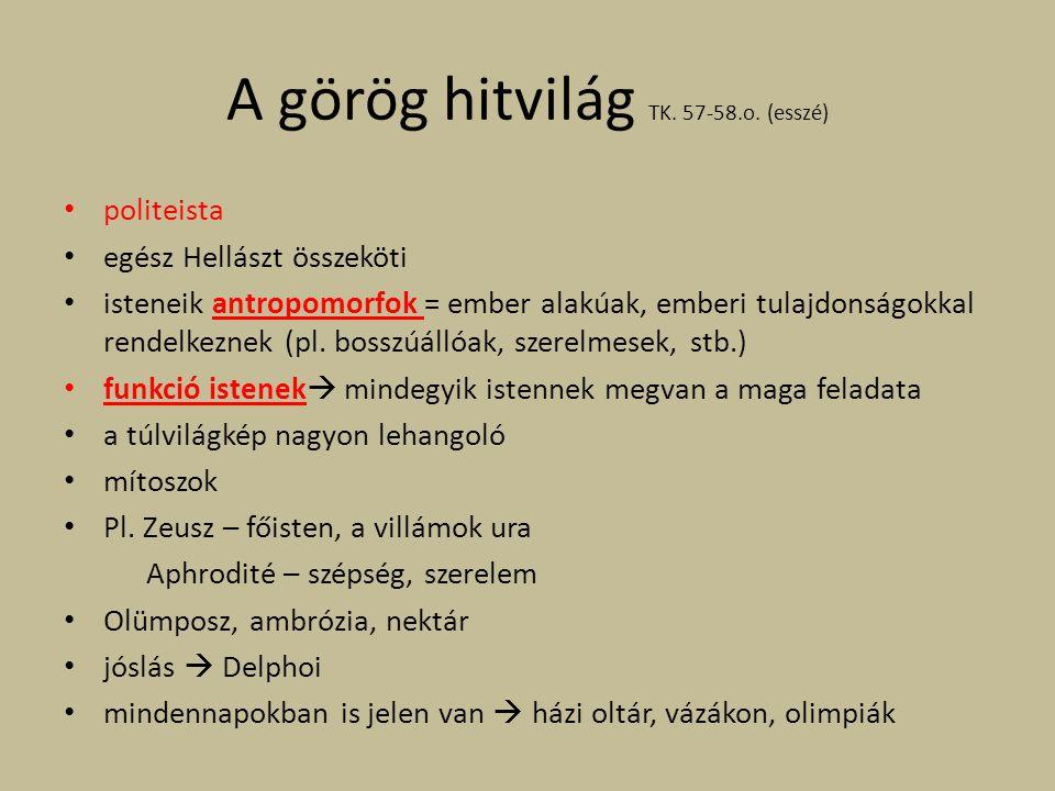 A görög hitvilág TK. 57-58.o. (esszé)