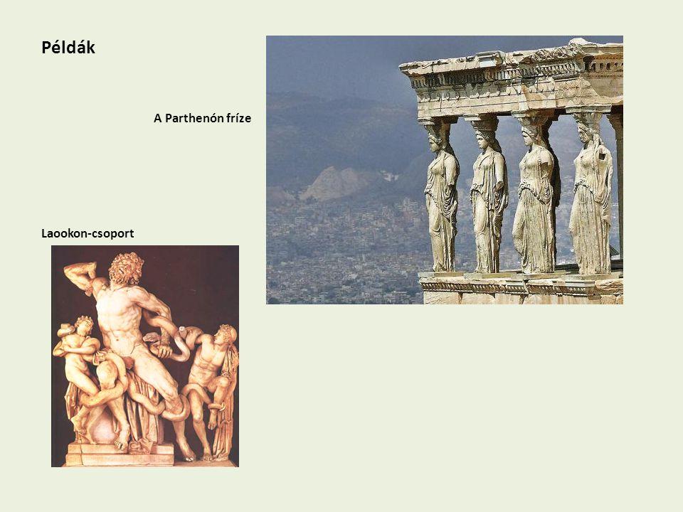 Példák A Parthenón fríze Laookon-csoport