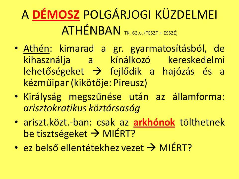 A DÉMOSZ POLGÁRJOGI KÜZDELMEI ATHÉNBAN TK. 63.o. (TESZT + ESSZÉ)