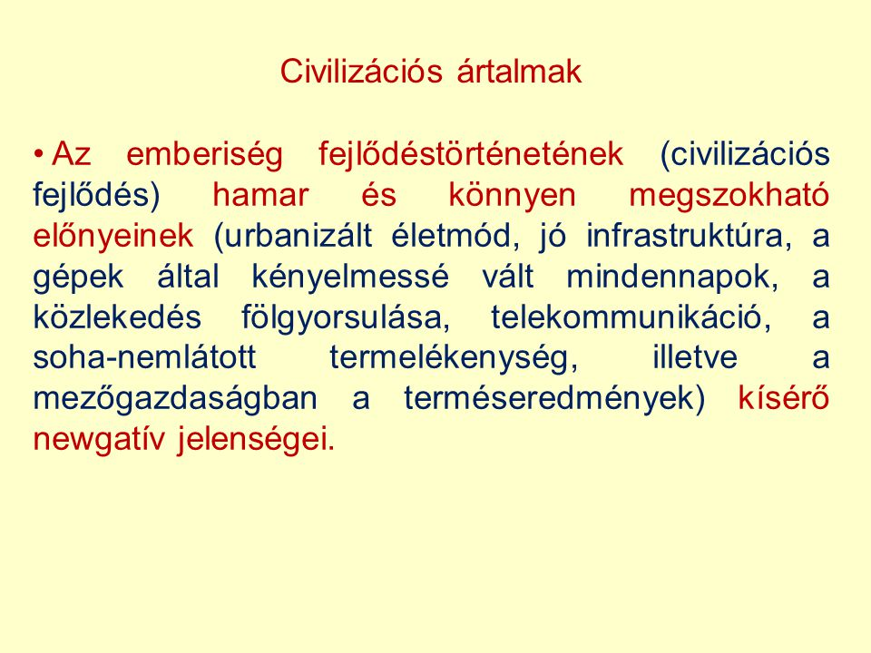 Civilizációs ártalmak