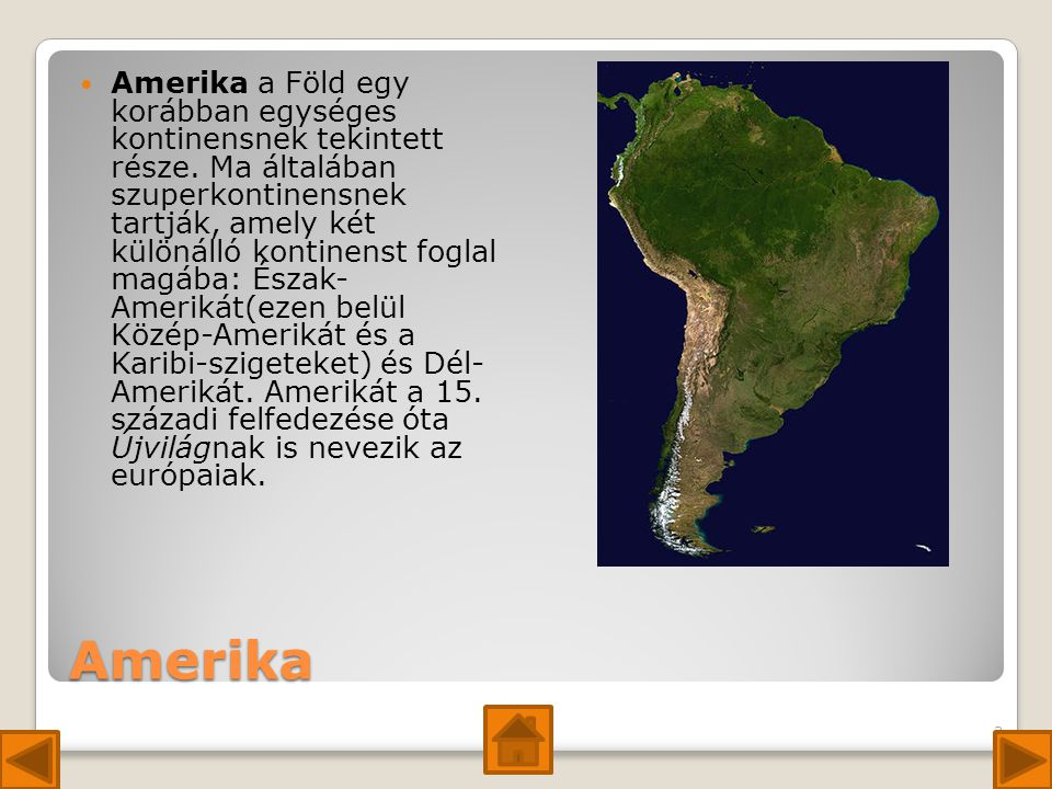 Amerika a Föld egy korábban egységes kontinensnek tekintett része
