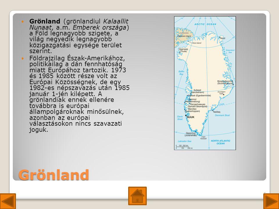 Grönland (grönlandiul Kalaallit Nunaat, a. m