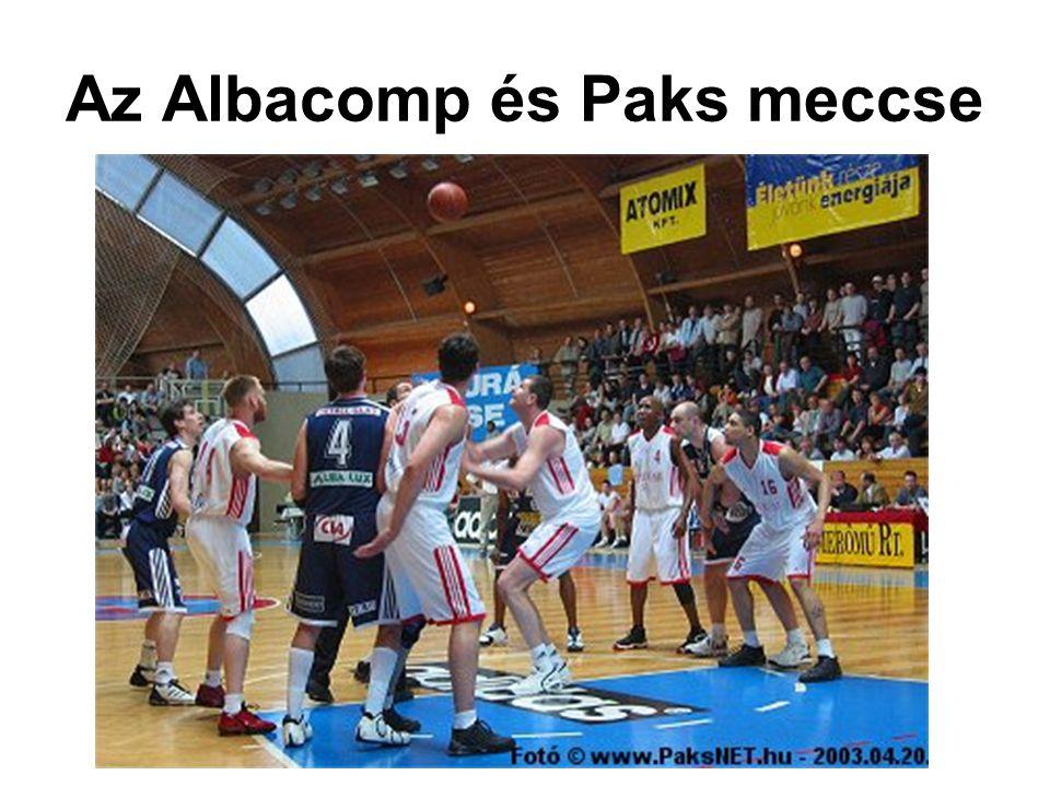 Az Albacomp és Paks meccse