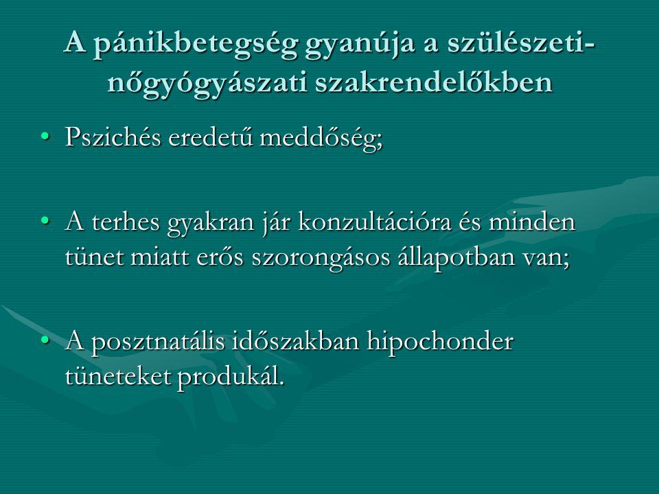 A pánikbetegség gyanúja a szülészeti-nőgyógyászati szakrendelőkben