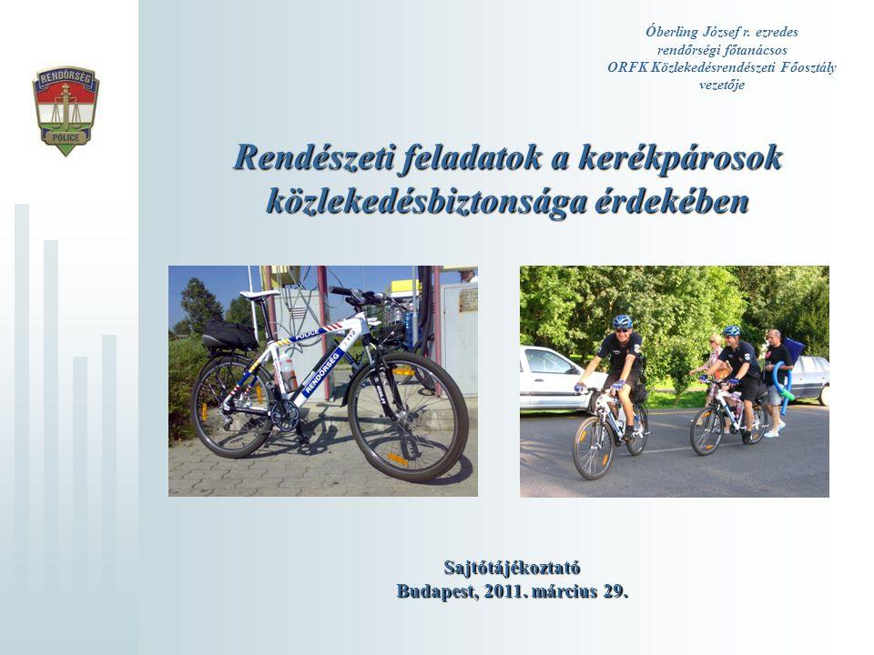 Rendészeti feladatok a kerékpárosok közlekedésbiztonsága érdekében