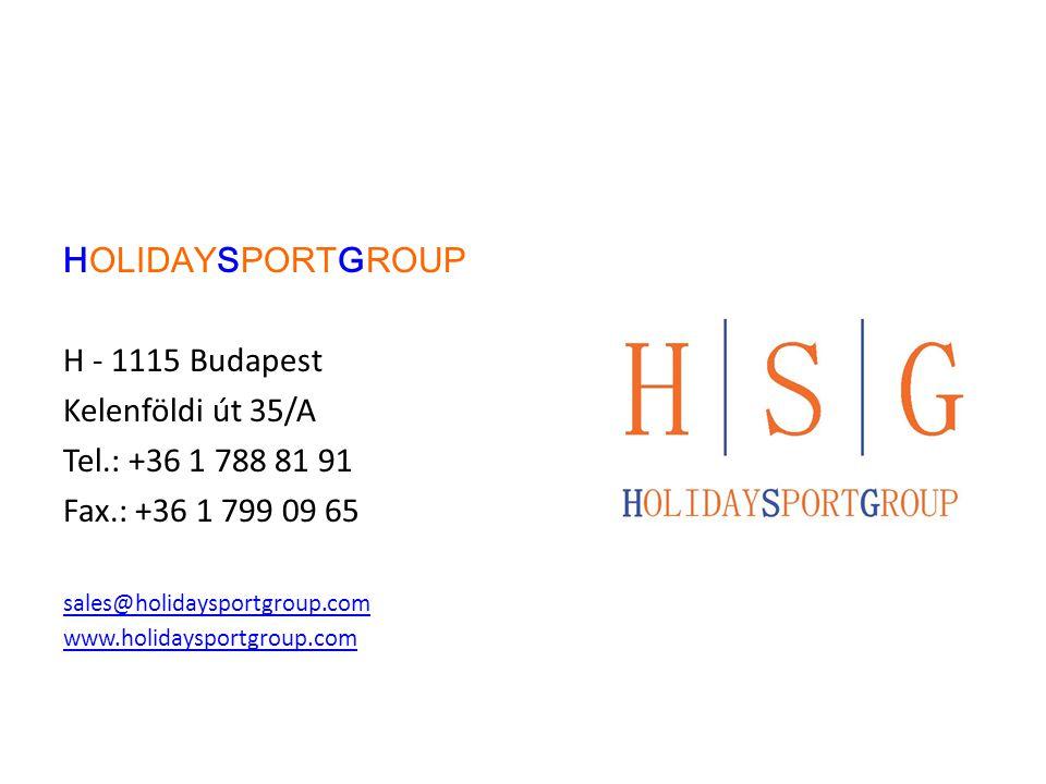 HOLIDAYSPORTGROUP H - 1115 Budapest Kelenföldi út 35/A