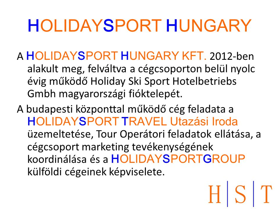 HOLIDAYSPORT HUNGARY