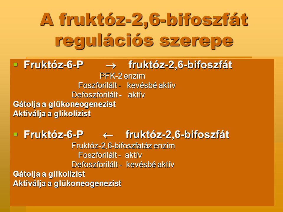 A fruktóz-2,6-bifoszfát regulációs szerepe