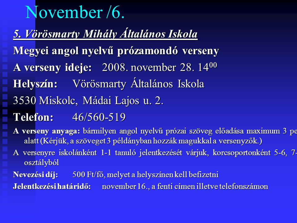 November /6. 5. Vörösmarty Mihály Általános Iskola