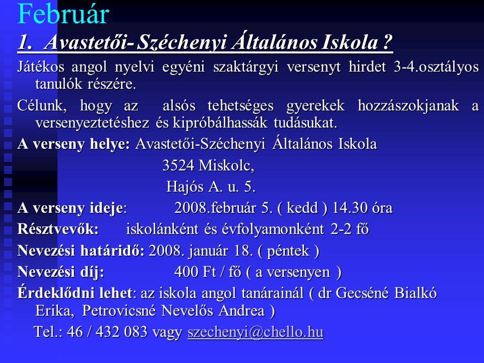 Február 1. Avastetői- Széchenyi Általános Iskola