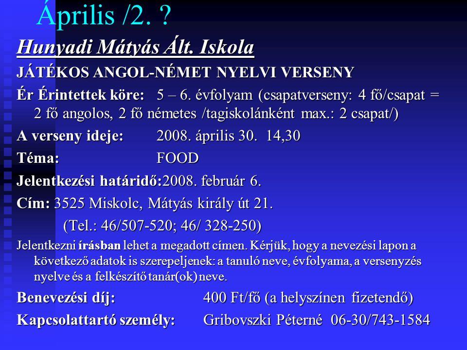 Április /2. Hunyadi Mátyás Ált. Iskola