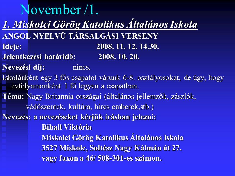 November /1. 1. Miskolci Görög Katolikus Általános Iskola