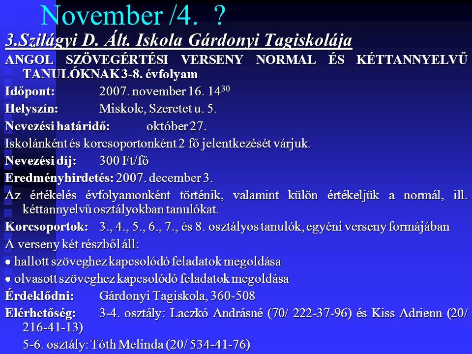 November /4. 3.Szilágyi D. Ált. Iskola Gárdonyi Tagiskolája