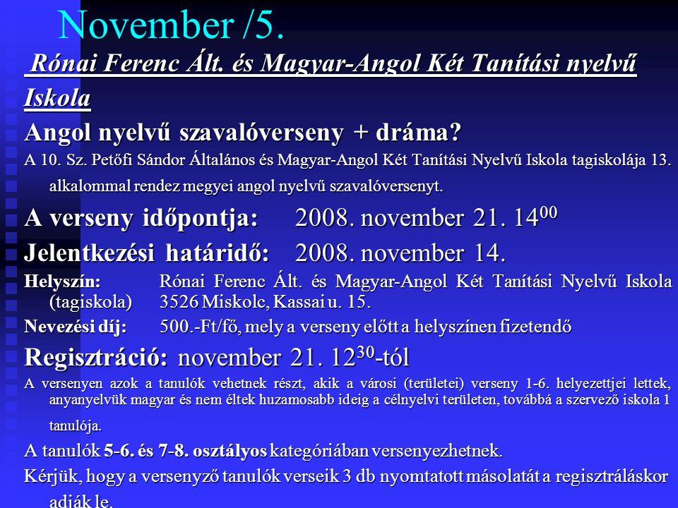 November /5. Rónai Ferenc Ált. és Magyar-Angol Két Tanítási nyelvű