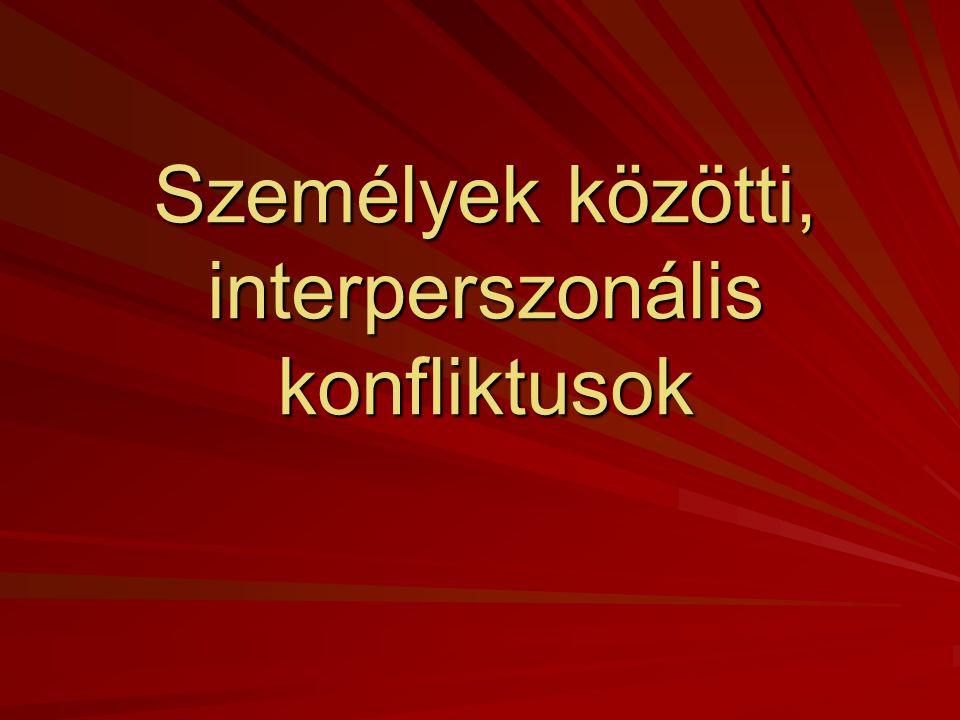 Személyek közötti, interperszonális konfliktusok