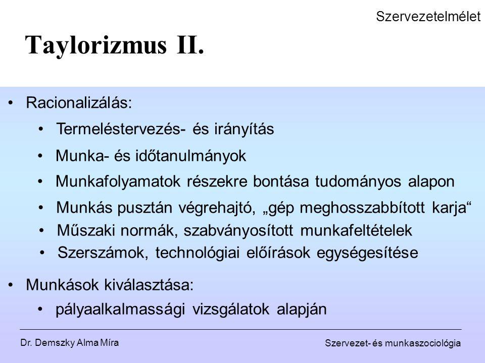 Taylorizmus II. Racionalizálás: Termeléstervezés- és irányítás