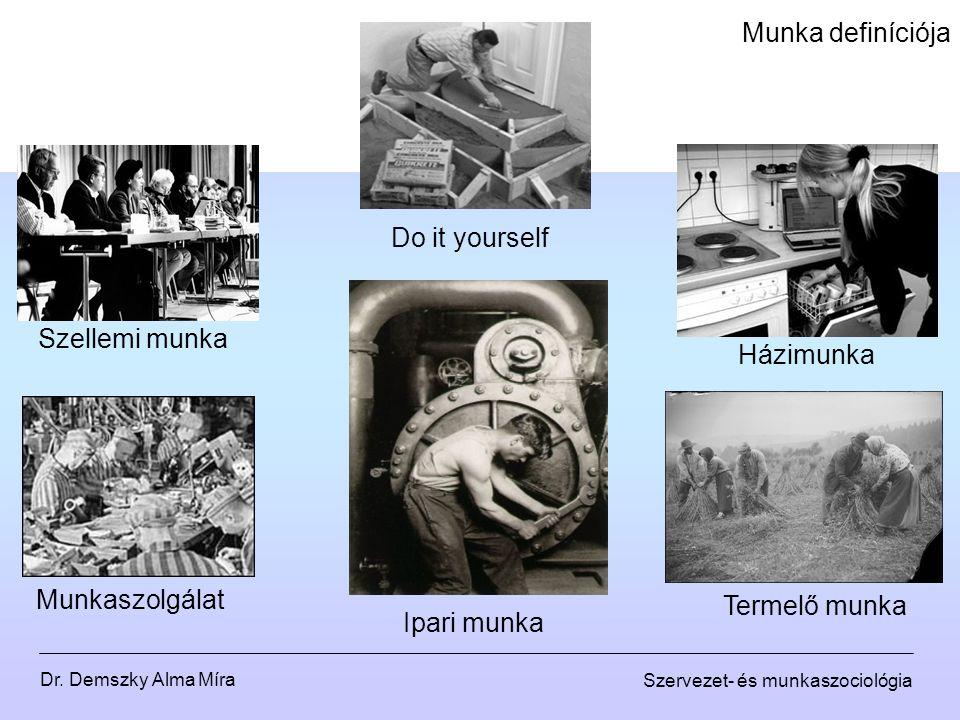 Munka definíciója Do it yourself Szellemi munka Házimunka