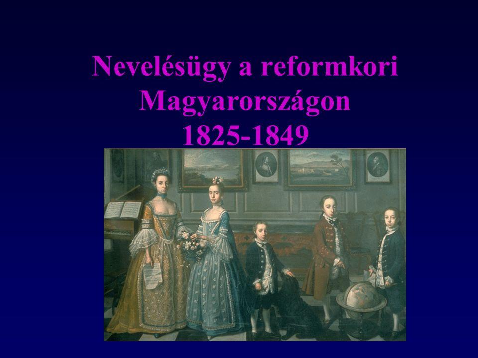 Nevelésügy a reformkori Magyarországon 1825-1849