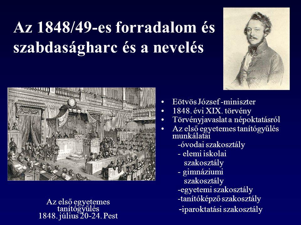 Az 1848/49-es forradalom és szabdaságharc és a nevelés