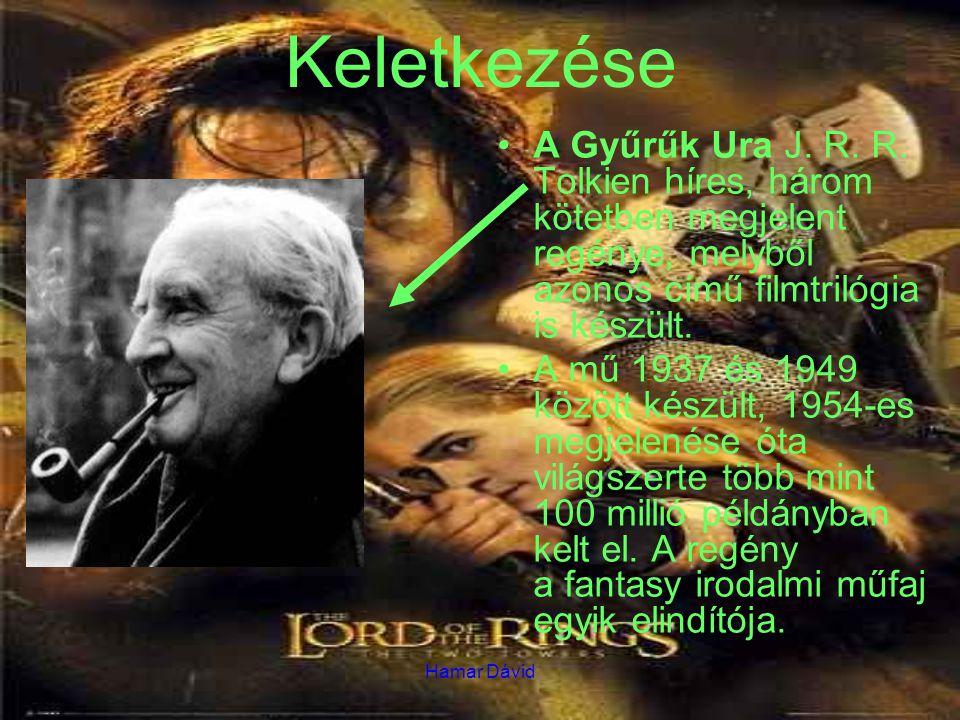 Keletkezése A Gyűrűk Ura J. R. R. Tolkien híres, három kötetben megjelent regénye, melyből azonos című filmtrilógia is készült.