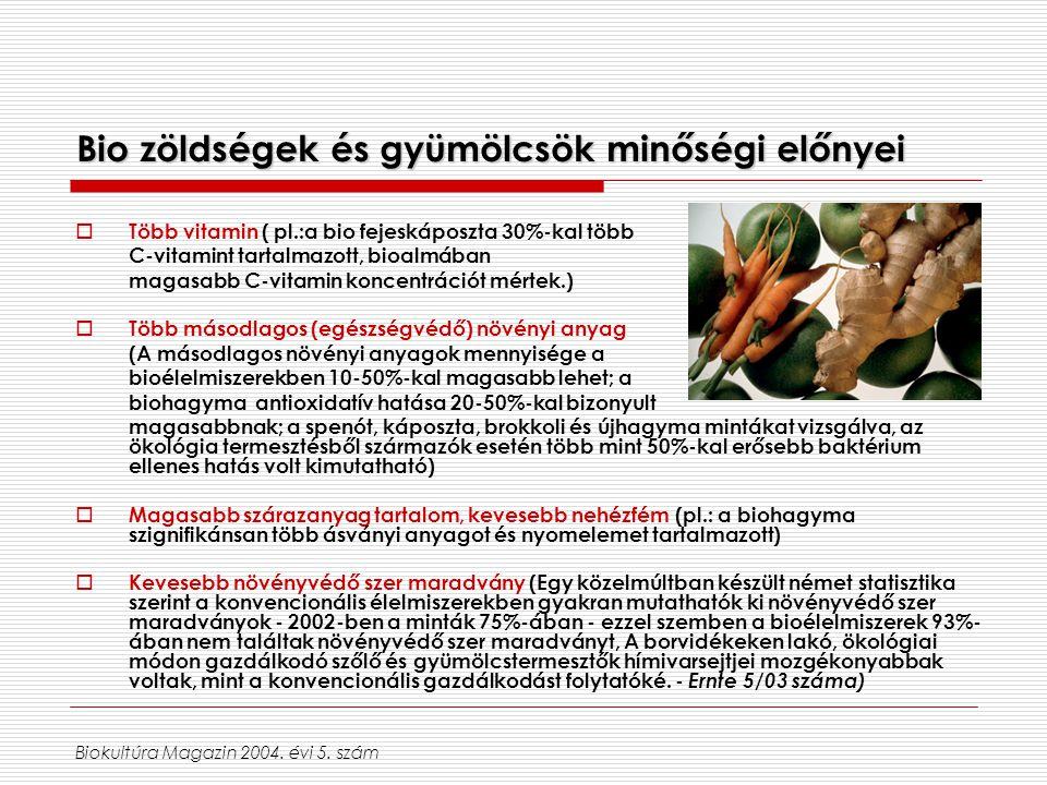 Bio zöldségek és gyümölcsök minőségi előnyei
