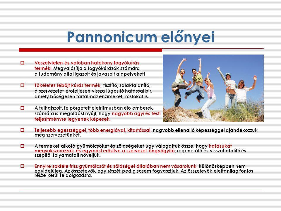 Pannonicum előnyei Veszélytelen és valóban hatékony fogyókúrás