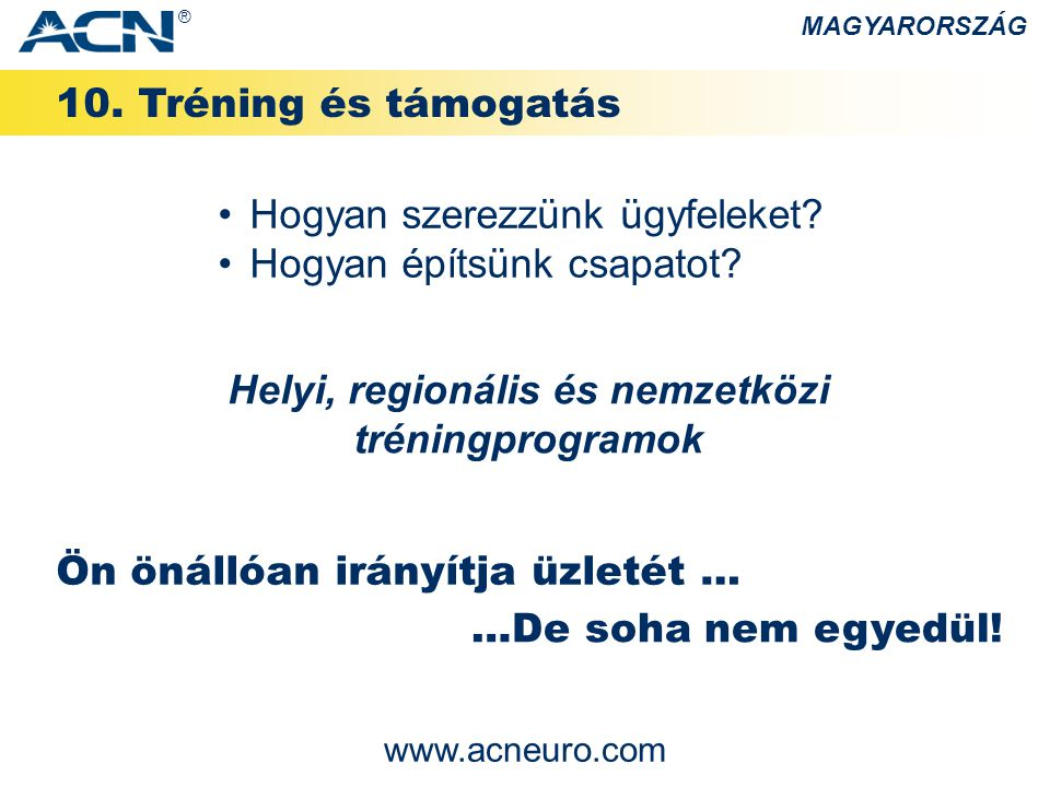 Helyi, regionális és nemzetközi tréningprogramok