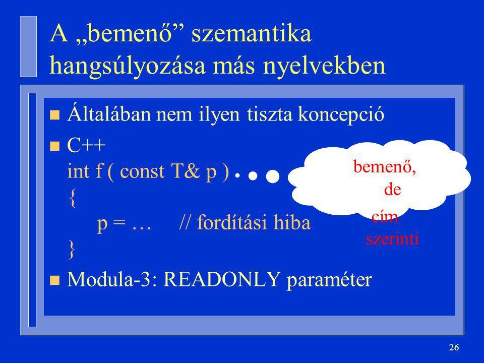 """A """"bemenő szemantika hangsúlyozása más nyelvekben"""