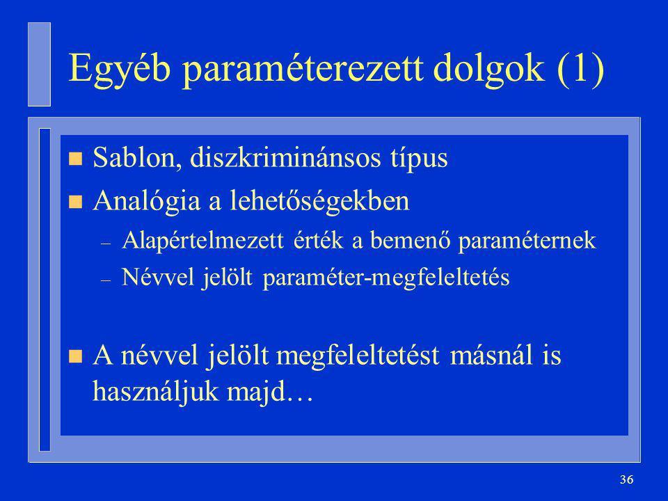 Egyéb paraméterezett dolgok (1)