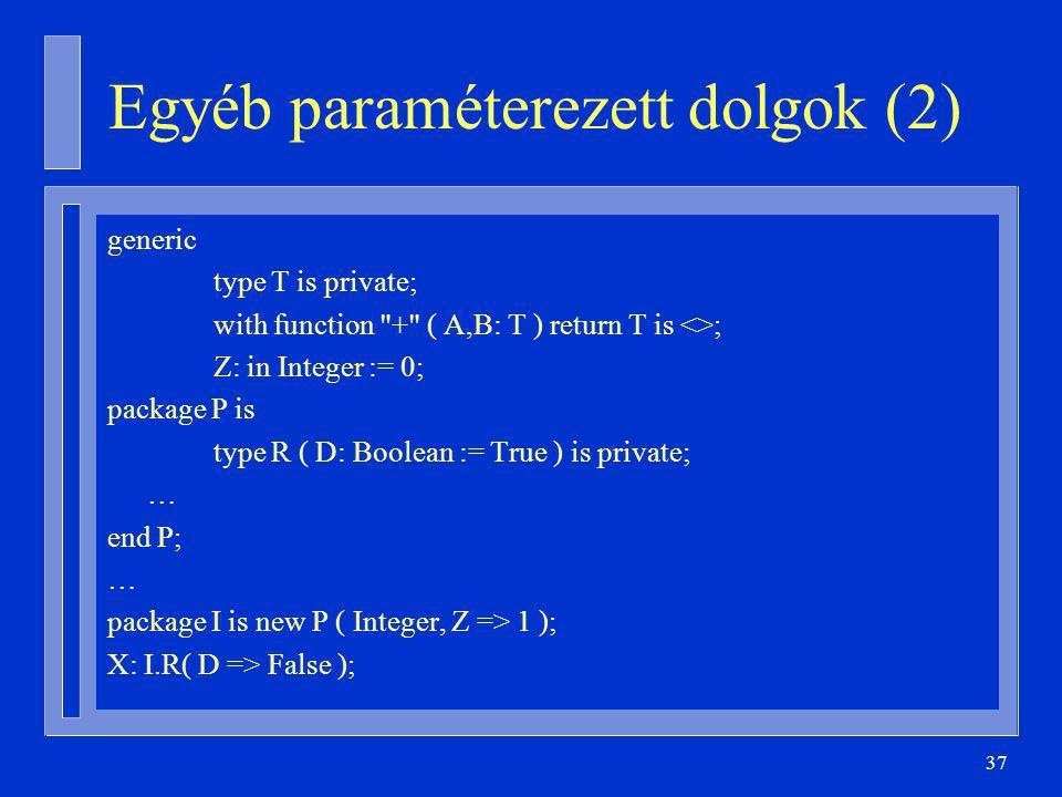 Egyéb paraméterezett dolgok (2)