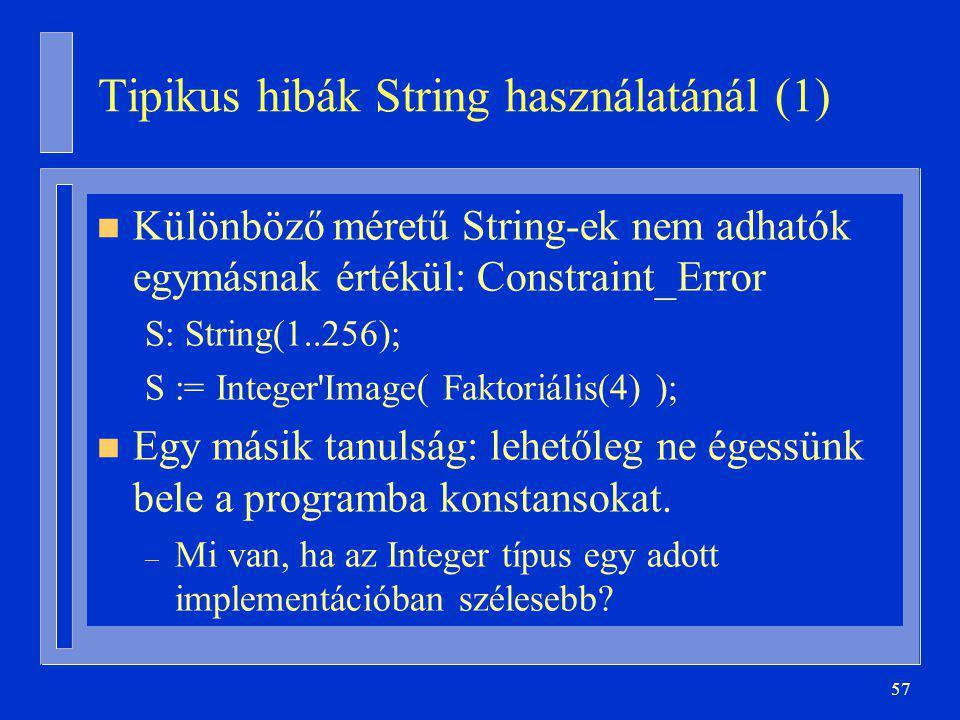 Tipikus hibák String használatánál (1)