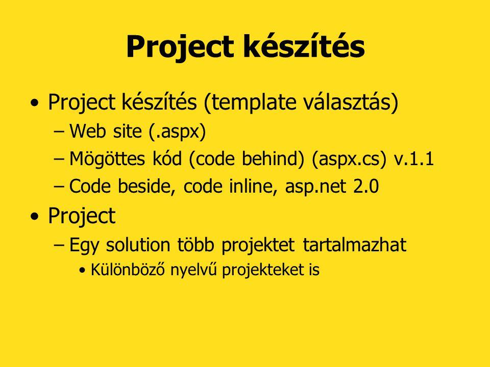 Project készítés Project készítés (template választás) Project