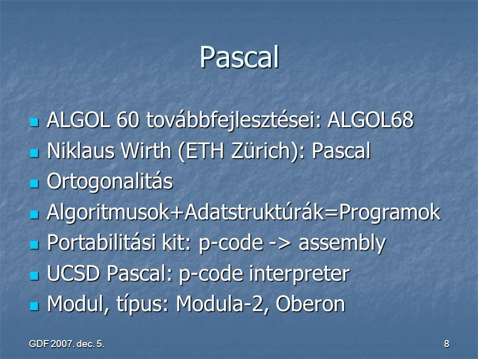 Pascal ALGOL 60 továbbfejlesztései: ALGOL68