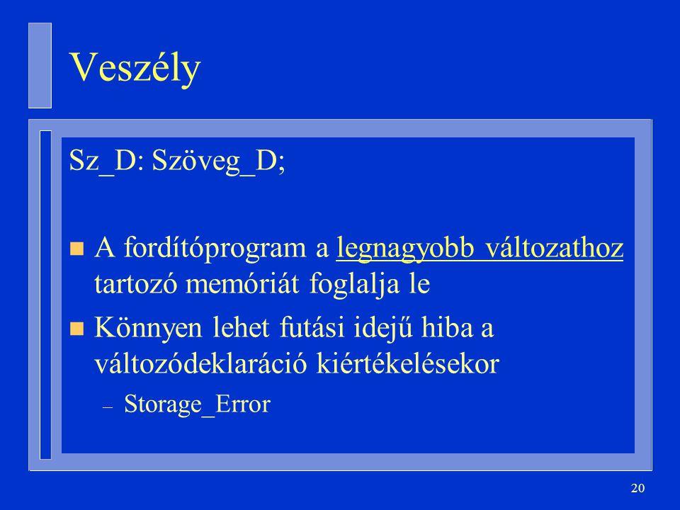 Veszély Sz_D: Szöveg_D;