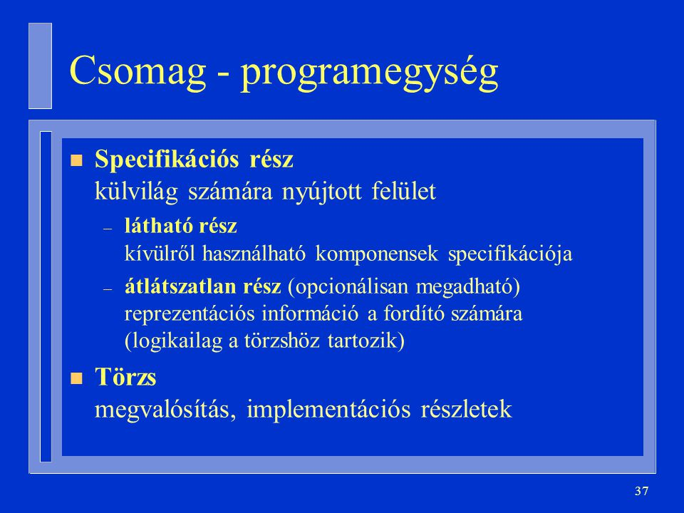 Csomag - programegység
