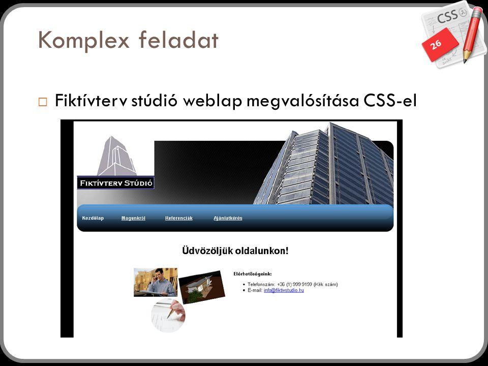 Komplex feladat Fiktívterv stúdió weblap megvalósítása CSS-el