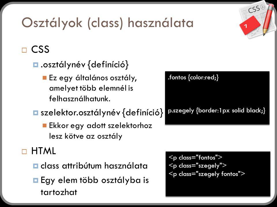 Osztályok (class) használata