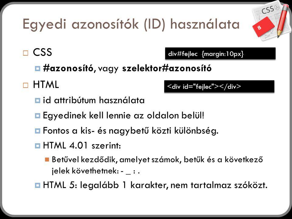 Egyedi azonosítók (ID) használata