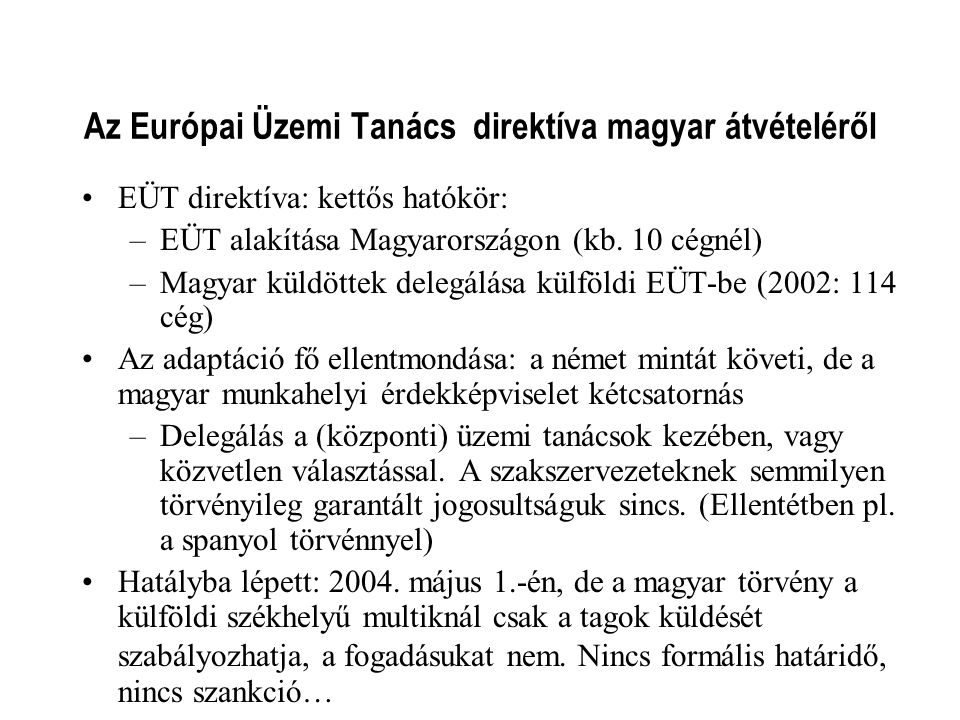 Az Európai Üzemi Tanács direktíva magyar átvételéről