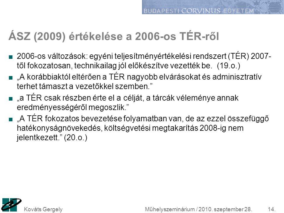 ÁSZ (2009) értékelése a 2006-os TÉR-ről