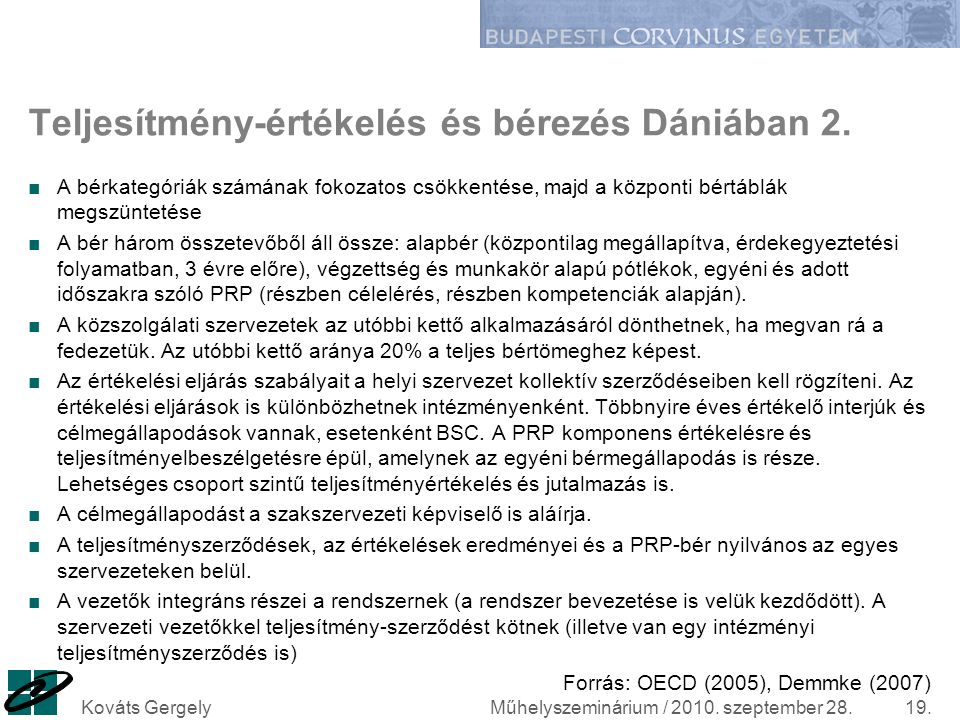 Teljesítmény-értékelés és bérezés Dániában 2.