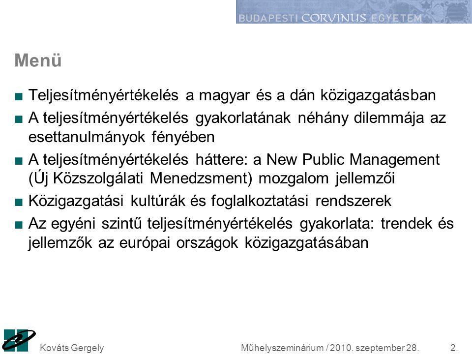 Menü Teljesítményértékelés a magyar és a dán közigazgatásban