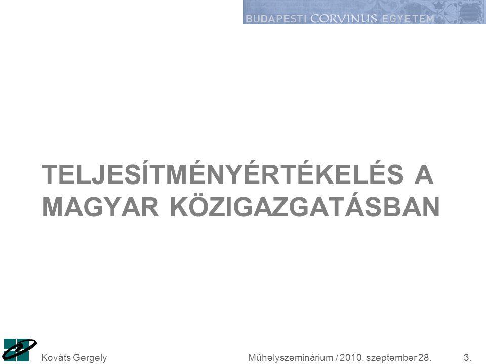 Teljesítményértékelés a magyar közigazgatásban