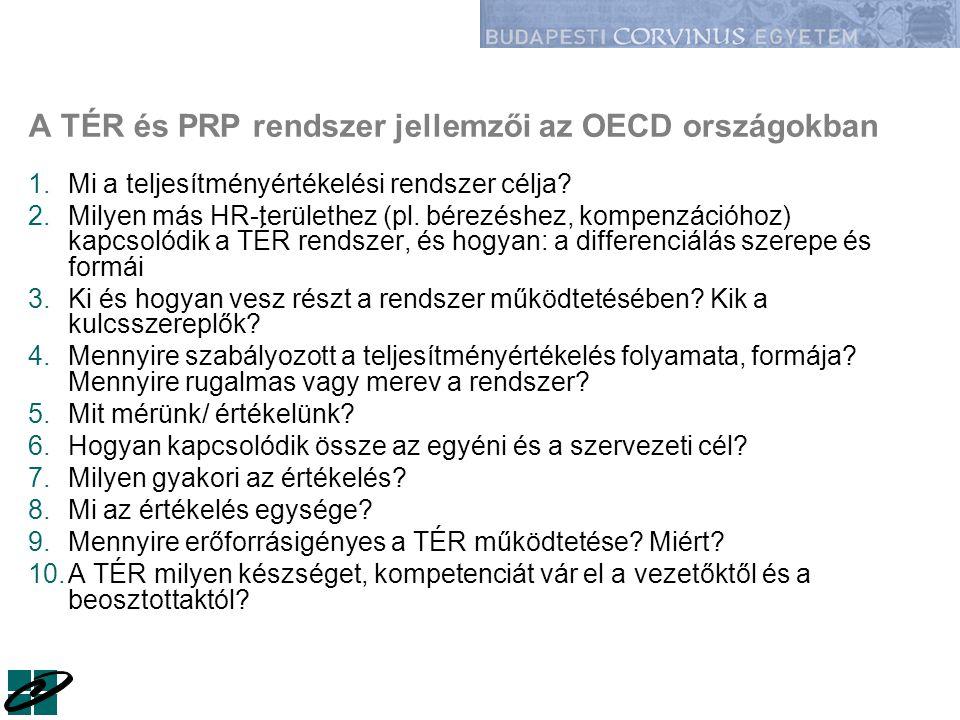 A TÉR és PRP rendszer jellemzői az OECD országokban