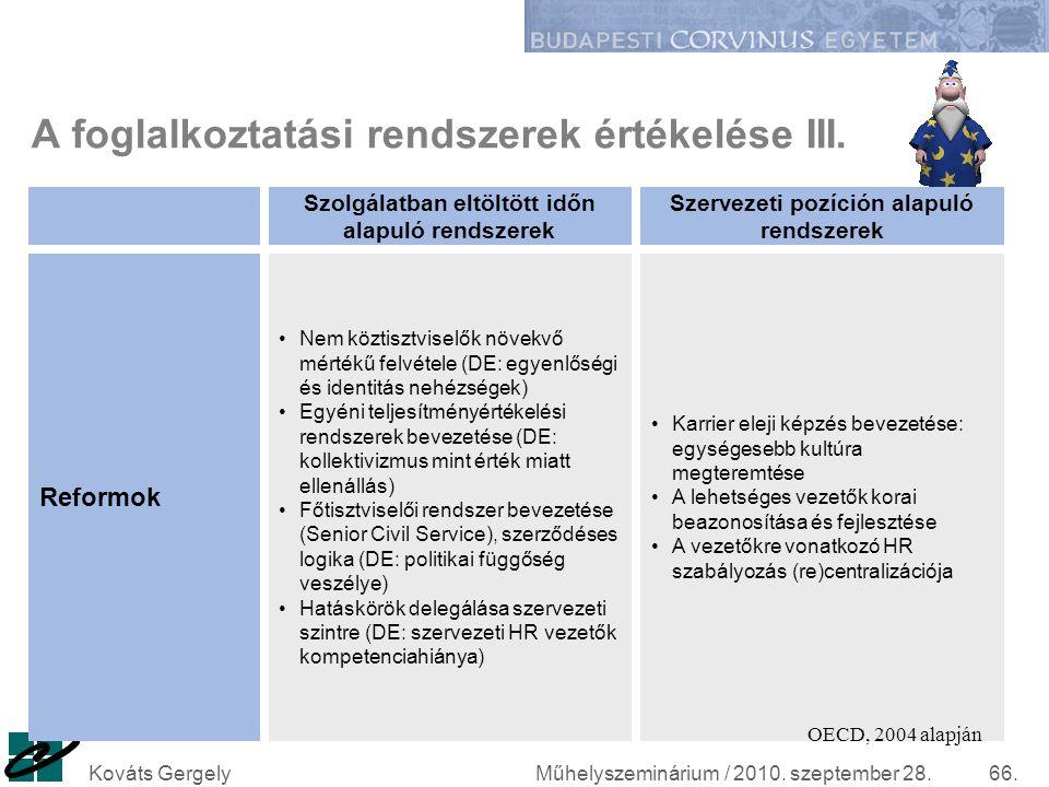 A foglalkoztatási rendszerek értékelése III.