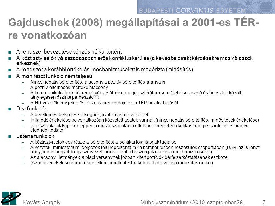Gajduschek (2008) megállapításai a 2001-es TÉR-re vonatkozóan