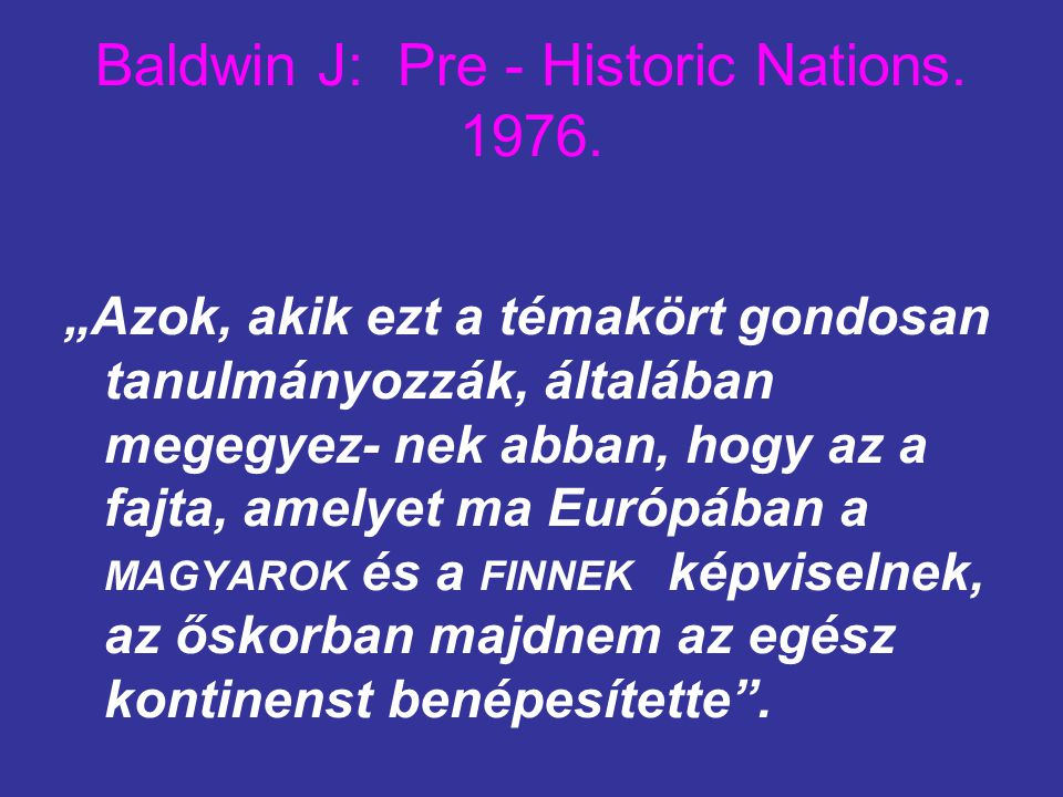 Baldwin J: Pre - Historic Nations. 1976.