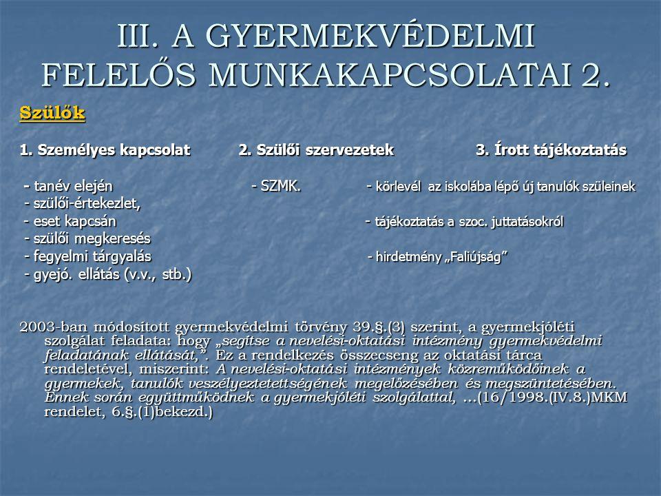 III. A GYERMEKVÉDELMI FELELŐS MUNKAKAPCSOLATAI 2.